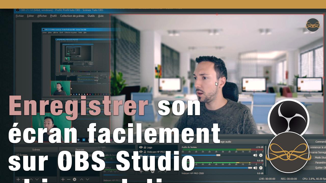 Enregistrer son écran facilement avec OBS Studio