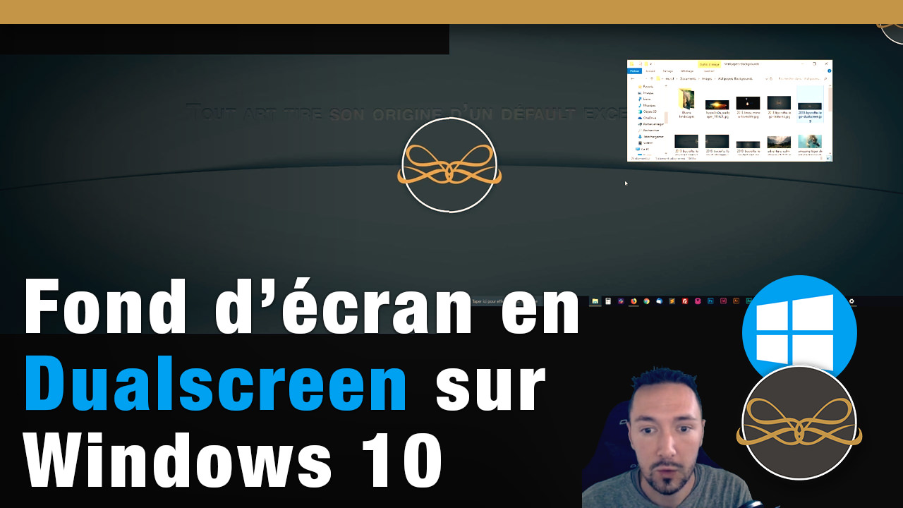 Tuto - Fond d'écran en dualscreen sur Windows 10