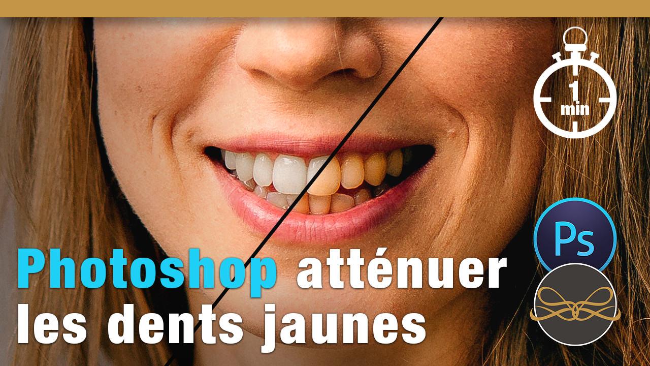 Photoshop atténuer les dents jaunes